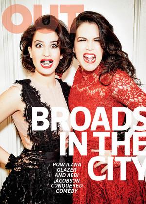 Ilana Glazer and Abbi Jacobson ~ Out Magazine ~ February 2016