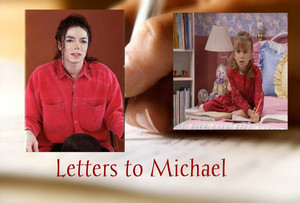Letters to Michael (Version 1)
