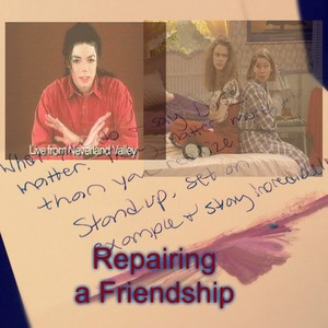 Repairing a Friendship