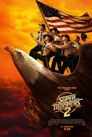 Super Troopers 2 (2018) Poster - The Mustache Rides. Again.