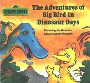 The Adventures of Big Bird in Dinosaur Days (1984)