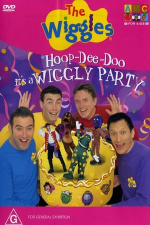 The Wiggles: Hoop-Dee-Doo: It's a Wiggly Party (2001)