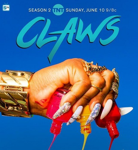 Claws (TNT) Hintergrund called 'Claws' Season 2 Promotional Poster