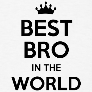 kingcesar67 Обои best bro in the world Обои and background фото