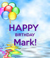 Happy birthday Mark