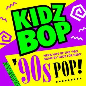 Kidz Bop 90's Pop