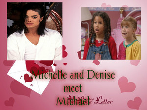 Michelle and Denise meet Michael