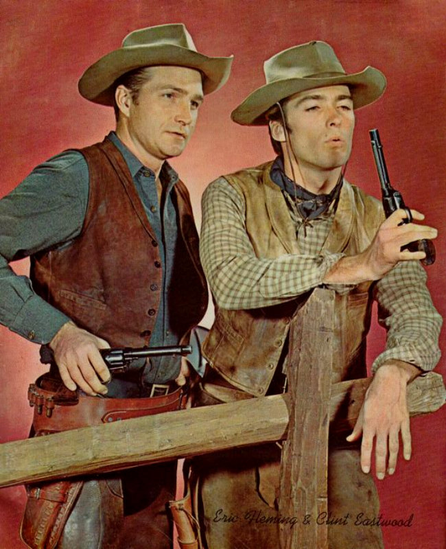 Rawhide ~Clint Eastwood and Eric Fleming
