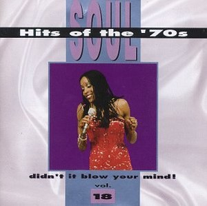 """Soul Hits Of The """"'70's"""" Volume 18"""