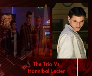 The Trio Vs Hannibal Lecter