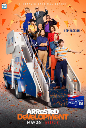 Arrested Development - Season 5 Poster - Hop back on.