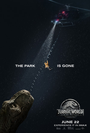 Jurassic World: Fallen Kingdom Poster - The park is gone.