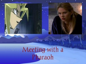 Meeting with a Pharaoh