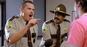 Super Troopers - Farva and Thorny