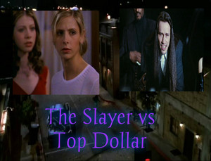 The Slayer vs Top Dollar