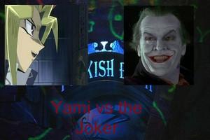 Yami vs the Joker