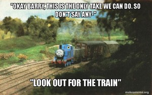 look out for the train