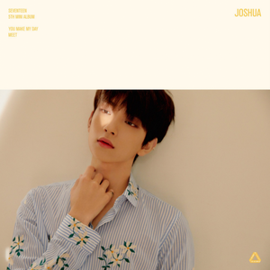 Joshua individual teaser image for 'You Make My Day'