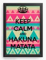 Keep Calm And Hakuna Matata  - disney fan art