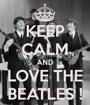 Keep Calm Love The Beatles