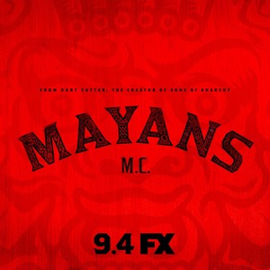 Mayans MC - Season 1 Premiere rendez-vous amoureux, date Poster