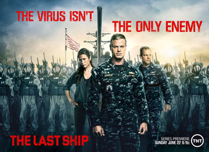 The Last Ship - Season 1 Poster - The virus isn't the only enemy.