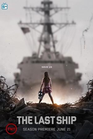 The Last Ship - Season 2 Poster - Save Us