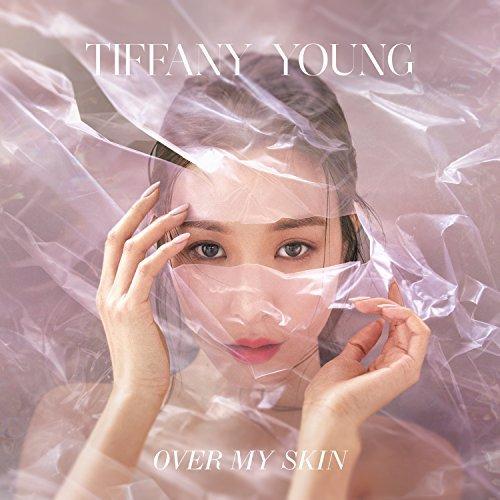 Tiffany 'Over My Skin'