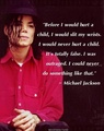 A Quote From Michael  - michael-jackson photo