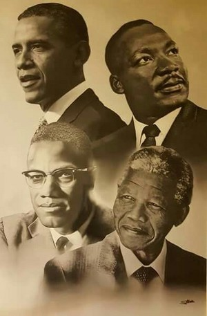 Barak Obama, Martin Luther King, Malcolm X and Nelson Mandela