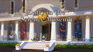 Daffy in the Science Museum