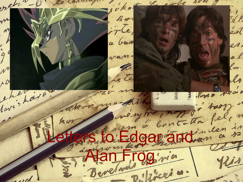 Letters to Edgar and Alan Frog