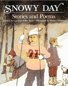 Snowy Day: Stories and Poems