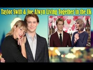 Taylor Swift JoeAlwyn COHABITATION IN UK