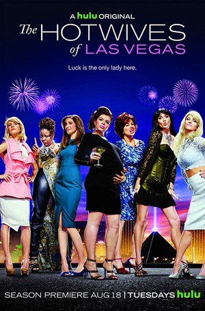 The Hotwives of Las Vegas - Poster