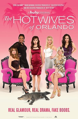The Hotwives of Orlando - Poster