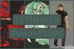 ULTIMATUS Dawn of Light Movie Concept