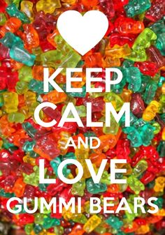 gummi bears keep calm