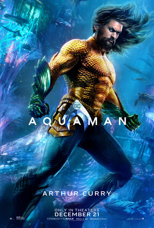 Aquaman (2018) Character Poster - Jason Momoa as Arthur kari / Aquaman
