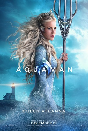 Aquaman (2018) Character Poster - Nicole Kidman as queen Atlanna