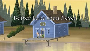 Better Lake Than Never