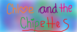 Chloe and the Chipettes
