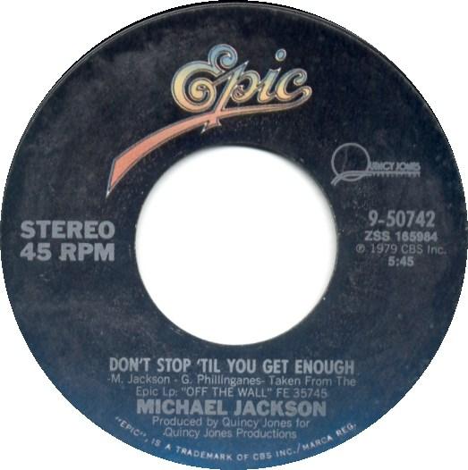 Don't Stop 'Til Get Enough On 45 RPM