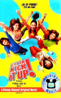 Gotta Kick It Up! (2002)