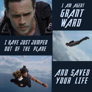 Grant Ward: Saved Your Life