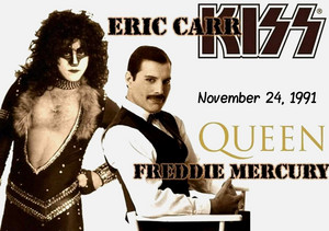 In Remembrance: Eric Carr and Freddie Mercury ~November 24, 1991