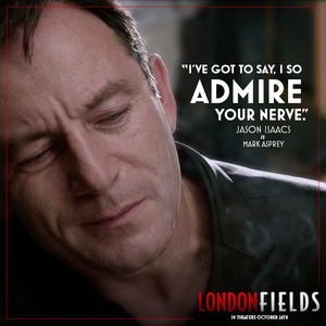 Jason Isaacs in Londres Fields