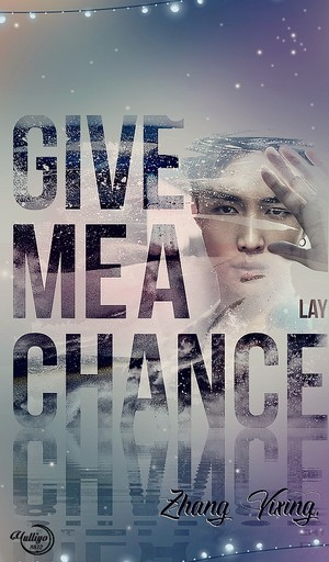 LAY_GIVE ME A CHANCE #LOCKSCREEN