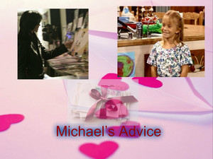 Michael's Advice