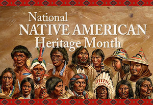 November is Native American Heritage maand